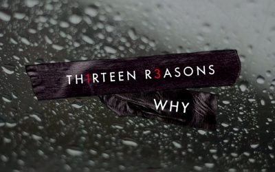 The Reason To Not Watch  13 Reasons Why Is The Very Reason You Should